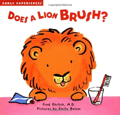 9781929766642: Does a Lion Brush?: Early Experiences
