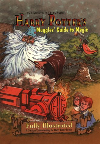 9781929771042: Harry Potter's Muggles' Guide to Magic