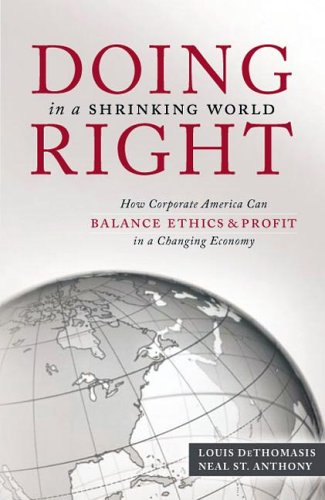 Doing Right in a Shrinking World : Neal St Anthony;
