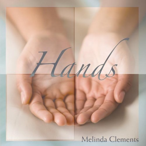 Hands: Melinda Clements