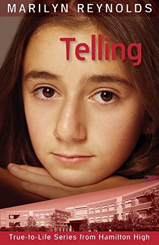 9781929777082: Telling (Hamilton High True-to-Life)