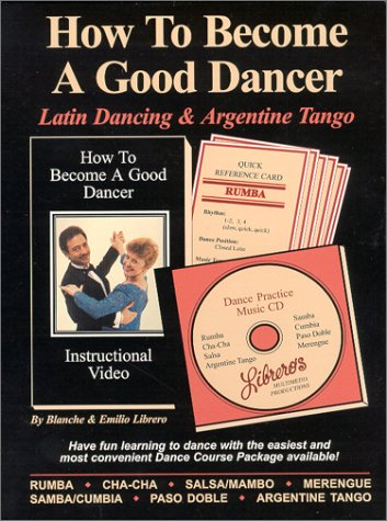 9781929779062: Latin Dancing & Argentine Tango (How To Become a Good Dancer) DVD & CD Set