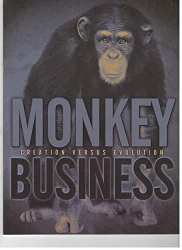 Monkey Business: Creation Vs. Evolution: Jeff Diedrich