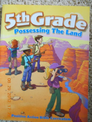 9781929784202: Possessing the Land: 5th Grade