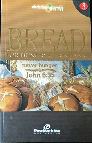 Bread for Hungry Christians (Christian Growth Series: Hamrick, Frank; Dean,