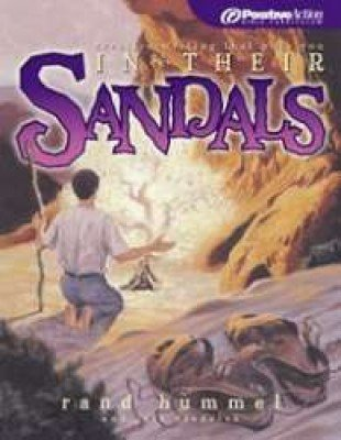 In Their Sandals (PositiveAction Bible Curriculum): Rand Hummel &