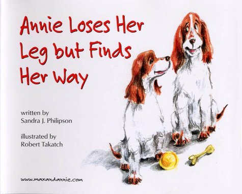 Annie Loses Her Leg but Finds Her Way: Philipson, Sandra J.