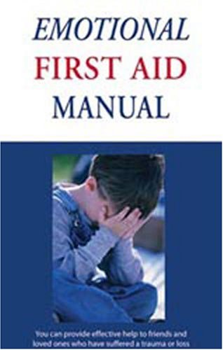 The Emotional First Aid Manual: Janet Buell