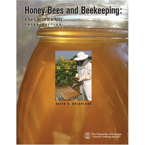 9781929832316: Honey Bees and Beekeeping: A Year in the Life of an Apiary, 3rd Edition