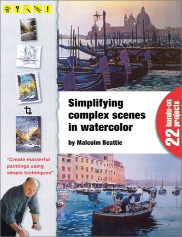 9781929834242: Simplifying Complex Scenes in Watercolor