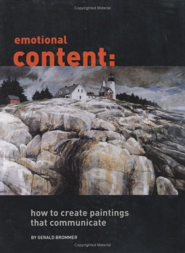 9781929834259: Emotional Content: How to Create Paintings That Communicate