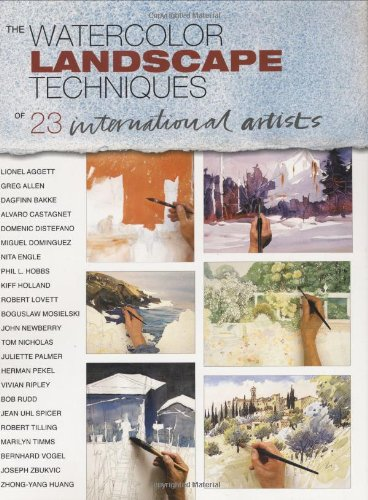 9781929834266: The Watercolor Landscape Techniques of 23 International Artists