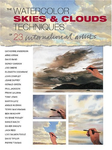 9781929834358: The Watercolor Skies & Clouds: Techniques of 23 International Artists