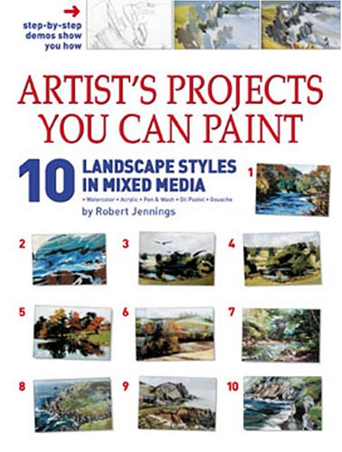 Artist's Projects You Can Paint - 10: Jennings, Robert
