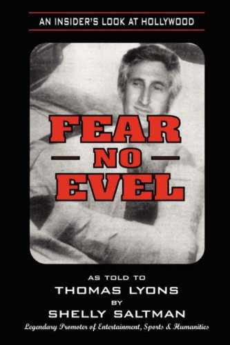 9781929841646: Fear No Evel: An Insiders Look At Hollywood