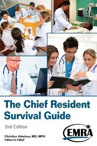 9781929854103: The Chief Resident Survival Guide (EMRA) (2nd)