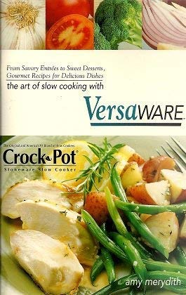 9781929862276: The Art of Slow Cooking with Versaware (Rival)