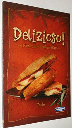 9781929862306: Delizioso! Panini the Italian Way