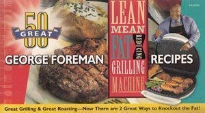 9781929862337: 100 Great George Foreman Recipes