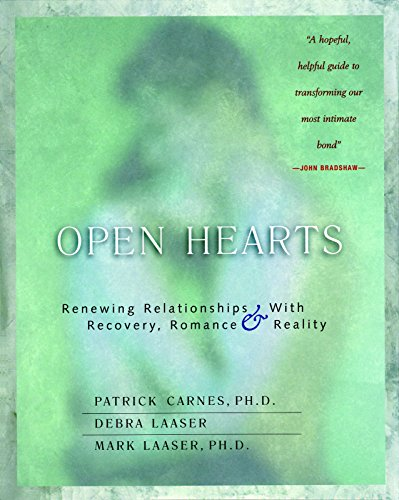 Open Hearts: Renewing Relationships with Recovery, Romance: Mark Laaser, Debra