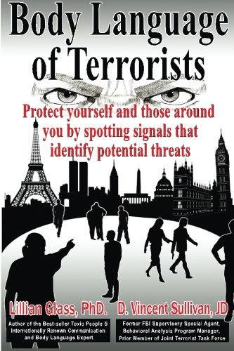 9781929873487: Body Language of Terrorists: Protect yourself and those around you by spotting signals that identify potential threats