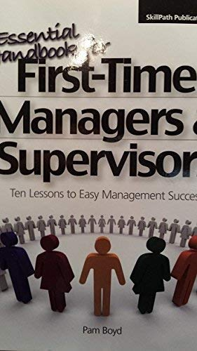 The Essential Handbook for First-Time Managers &: Pam Boyd