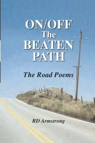 9781929878994: On/Off The Beaten Path: The Road Poems