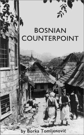 Bosnian Counterpoint Borka Tomljenovic