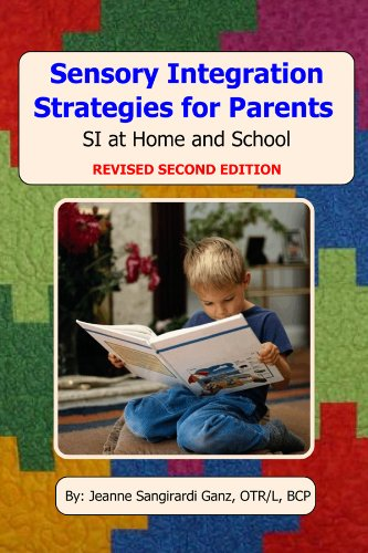 9781929882922: Sensory Integration Strategies for Parents: SI at Home and School - Second Edition