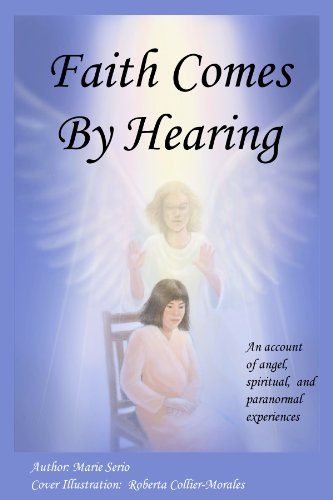 Faith Comes by Hearing: Serio, Marie