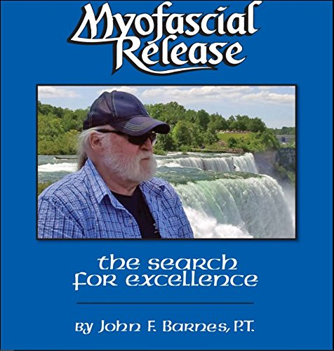 9781929894000: Myofascial Release : The Search for Excellence