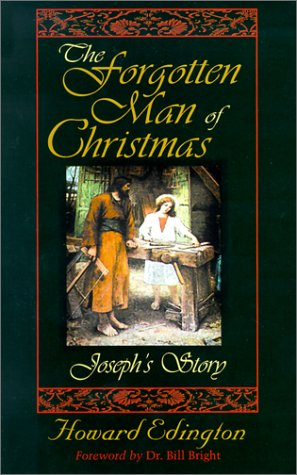 The Forgotten Man of Christmas: Joseph's Story: Edington, Howard