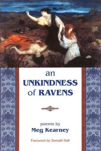 An Unkindness of Ravens (New Poets of America): Kearney, Meg