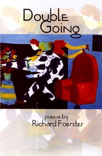 Double Going (American Poets Continuum): Foerster, Richard