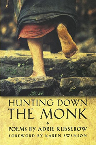 9781929918232: Hunting Down the Monk (A. Poulin, Jr. New Poets of America)