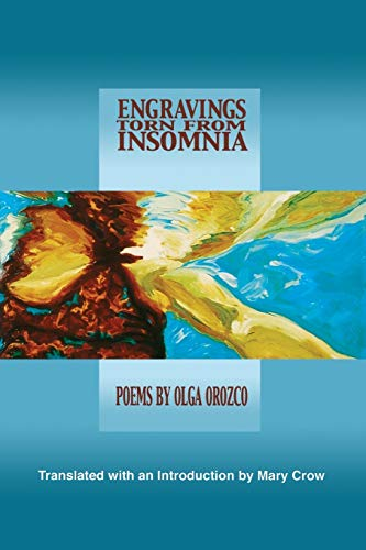 9781929918300: Engravings Torn from Insomnia (Lannan Translations Selection Series) (Spanish Edition)
