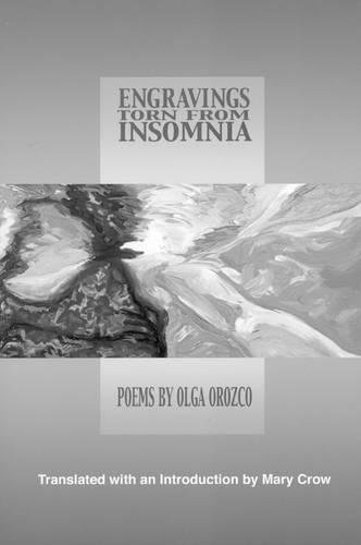9781929918317: Engravings Torn from Insomnia (New American Translations) (Spanish Edition)