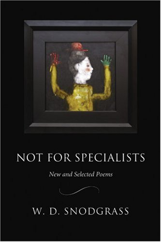 9781929918768: Not for Specialists: New and Selected Poems (American Poets Continuum)