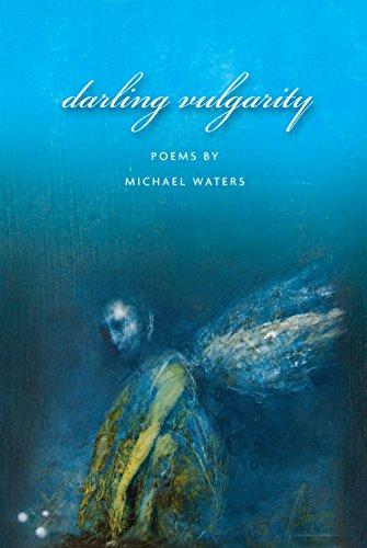 9781929918850: Darling Vulgarity (American Poets Continuum)