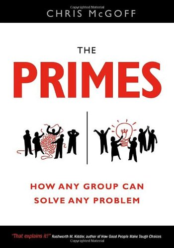 The Primes: How Any Group Can Solve Any Problem: Chris McGoff