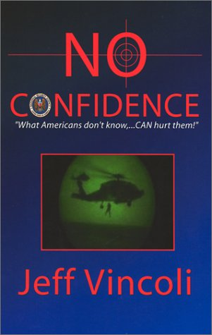 9781929925681: No Confidence
