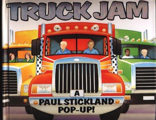 9781929927401: Truck Jam: A Paul Stickland Pop-Up!