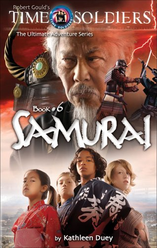 9781929945634: Samurai: Time Soldiers Book #6