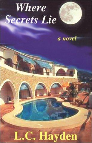 The Who? What? When? Where?: Where Secrets Lie Vol. 3