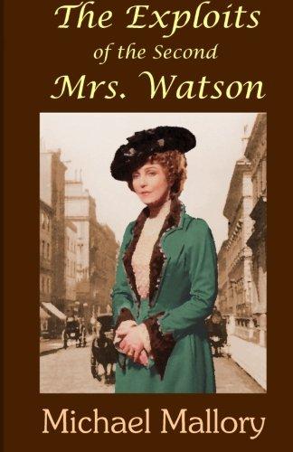 The Exploits of the Second Mrs. Watson: Mallory, Michael