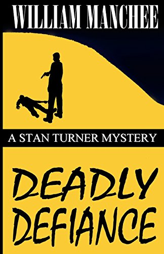 9781929976768: Deadly Defiance: A Stan Turner Mystery