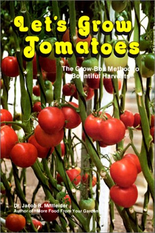 9781929982011: Let's Grow Tomatoes