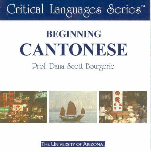 9781929986040: Beginning Cantonese (Critical Languages Series)