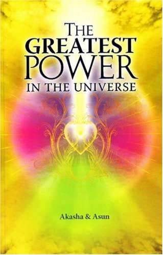 9781929996988: Greatest Power in the Universe