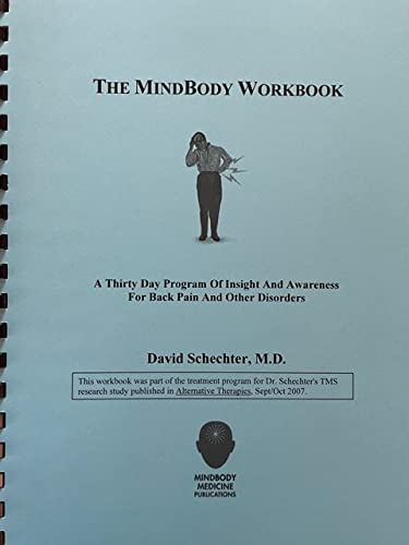 9781929997053: The MindBody Workbook: A Thirty Day Program of Insight and Awareness for People with Back Pain and Other Disorders